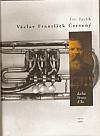 Václav František Červený - doba, život, dílo