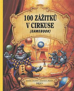 100 zážitků v cirkuse obálka knihy