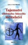 Tajemství sibiřského lidového léčitelství
