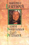 Edith Pargeterová - Ellis Petersová