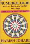 Numerologie a něco z tantry, arjuvédy i astrologie