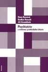 Psychiatrie v ordinaci praktického lékaře