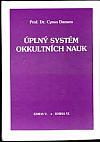 Úplný systém okkultních nauk - kniha  V. a VI.