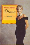 Proč zemřela Diana