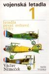 Vojenská letadla (1), letadla první světové války