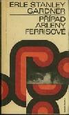 Případ Arleny Ferrisové