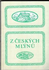 Z českých mlýnů 1