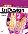 Adobe InDesign 2 uživatelská příručka