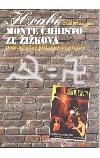 Hrabě Monte Christo ze Žižkova