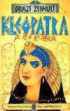 Kleopatra a její kobra