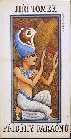 Příběhy faraónů