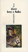 Život Jany z Arku