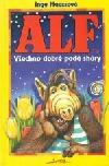 Alf: Všechno dobré padá shůry