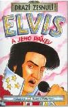Elvis a jeho pánev