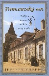 Francouzský sen. Nový domov a láska v Burgundsku