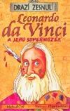 Leonardo da Vinci - A jeho supermozek