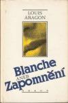 Blanche aneb Zapomnění