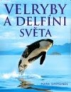Velryby a delfíni světa