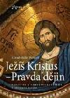 Ježíš Kristus - Pravda dějin