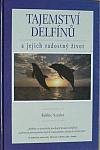 Tajemství delfínů a jejich radostný život