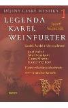 Dějiny české mystiky - Legenda Karel Weinfurter (1. díl)