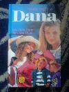Dana, kniha první (Děvčátko Dana, Skautka Dana)