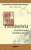 Prehistória: Formovanie ľudskej mysle