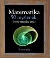 Matematika. 50 myšlenek, které musíte znát