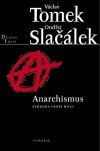 Anarchismus: svoboda proti moci