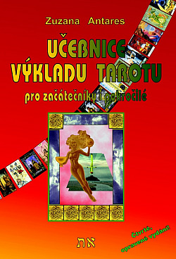 Učebnice výkladu tarotu pro začátečníky i pokročilé obálka knihy