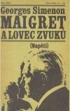 Maigret a lovec zvuků