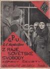Z ráje sovětské svobody