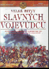 Velké bitvy slavných vojevůdců obálka knihy