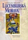 Lucemburská Morava 1310 - 1423