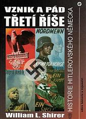 Vznik a pád třetí říše: historie hitlerovského Německa