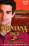 Montana - Osud