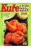 Kuře a krůta 222x jinak