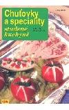 Chuťovky a speciality studené kuchyně