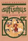 Súfismus – Dějiny islámské mystiky