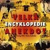 Velká encyklopedie anekdot