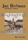 Jan Heřman. Osud spjatý s hudbou