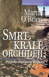 Smrt krále orchidejí obálka knihy