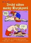 Druhý zákon matky Murphyové