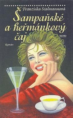 Šampaňské a heřmánkový čaj obálka knihy