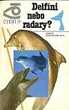 Delfíni nebo radary?