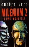 Milénium 2 – Země bojující