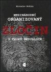 Mezinárodní organizovaný zločin v České republice