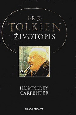 J. R. R. Tolkien: Životopis obálka knihy