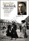Jaroslav Havlíček : neklidné srdce : vzpomínky, reflexe, literární místopis, korespondence