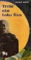 Tretie oko boha Šivu